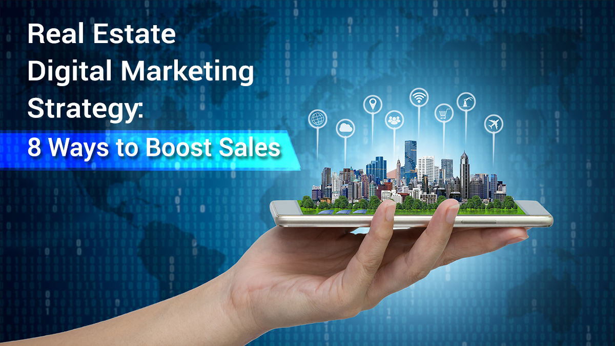 Real Estate Digital Marketing Strategy